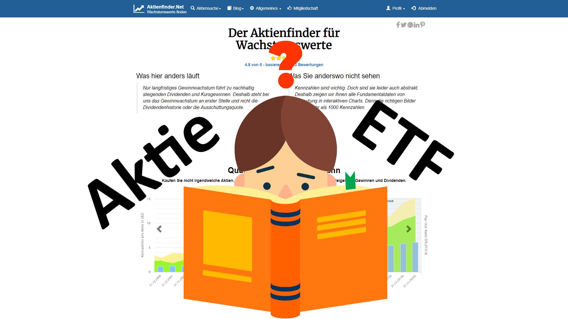 Aktien oder ETFs? Was ist das Richtige für dich?