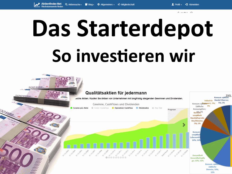 Das Starterdepot - So investieren wir