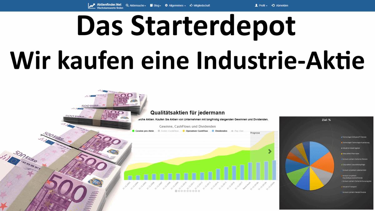 Das Starterdepot - Wir kaufen eine Industrie-Aktie