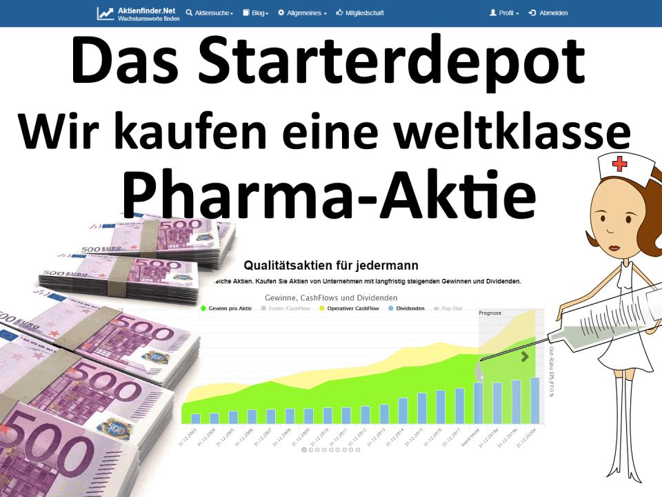 Das Starterdepot - Wir kaufen eine weltklasse Pharma-Aktie