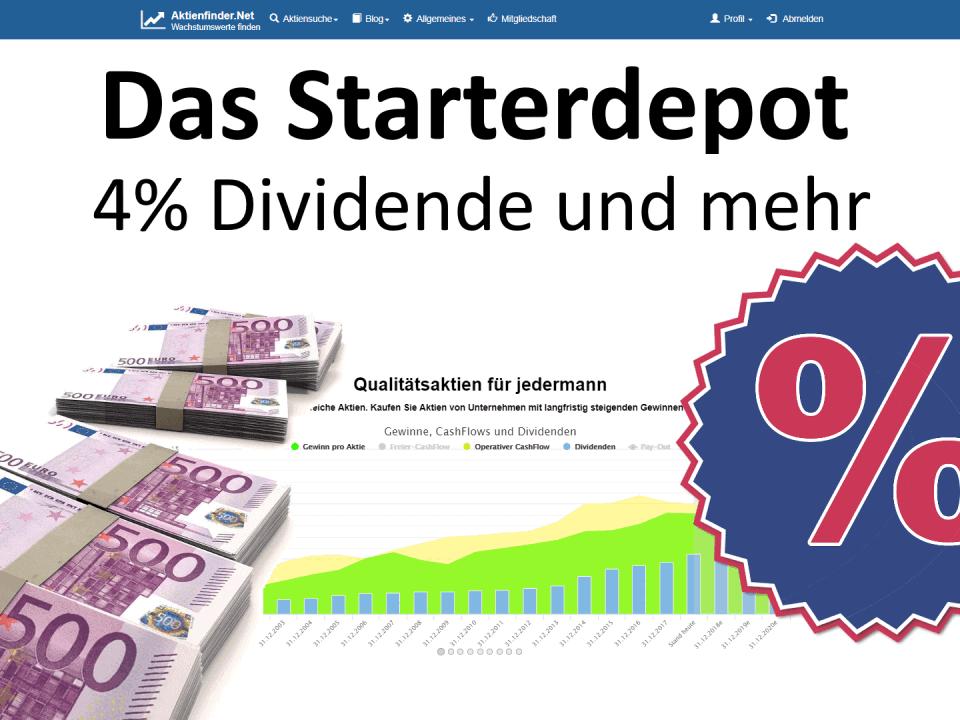 Das Starterdepot - 4 Prozent Dividende und mehr