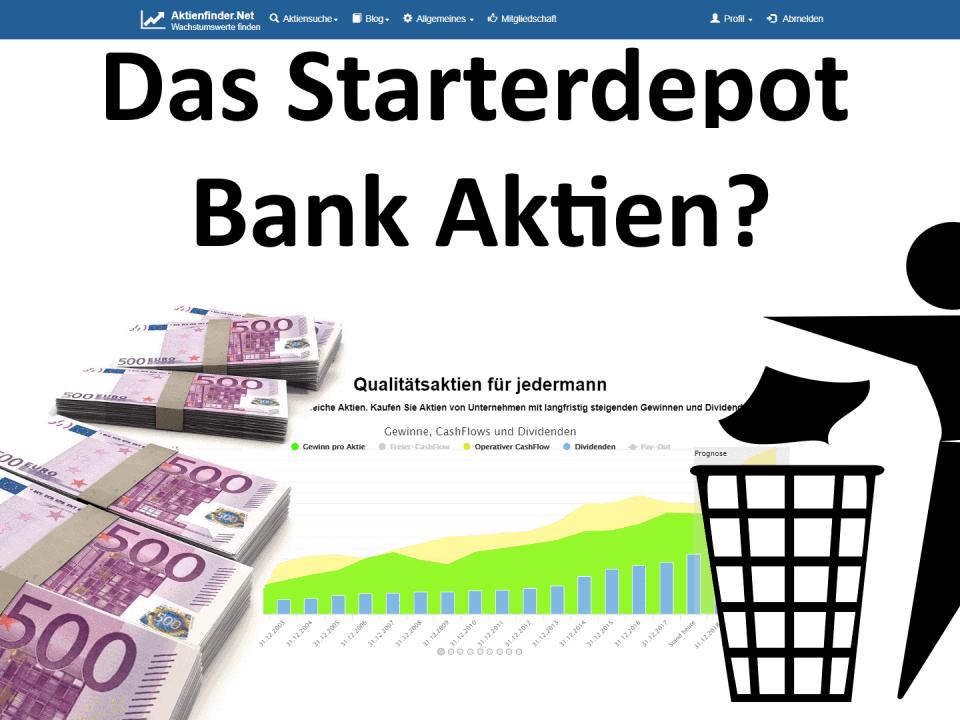 Das Starterdepot - Bank Aktien