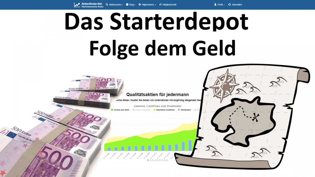 Aktienfinder - Das Starterdepot - Folge dem Geld