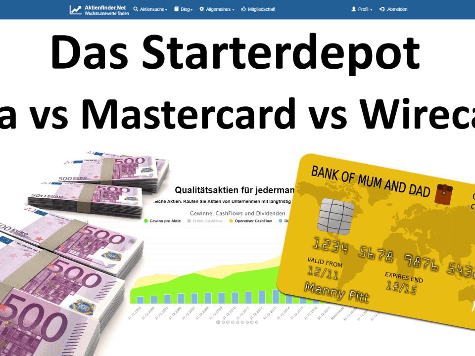 Das Starterdepot. Visa vs Mastercard vs Wirecard.