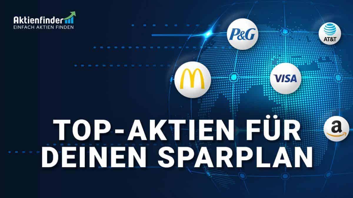 Top-Aktien für deinen Sparplan