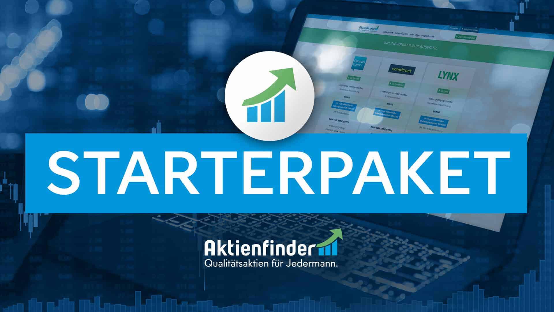 Ihr Starterpaket mit Online-Broker und kostenloser Vollmitgliedschaft im Aktienfinder, um von langfristig steigenden Kursen und Dividenden zu profitieren.