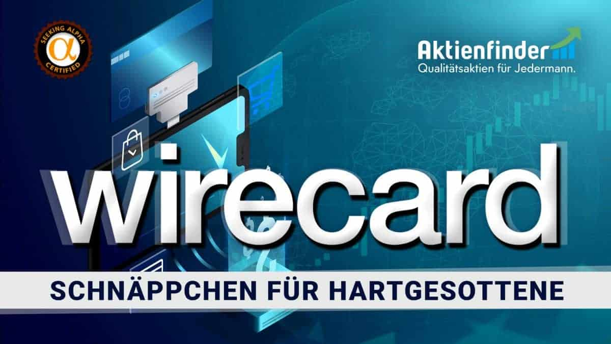 Wirecard Aktie Aktienanalyse