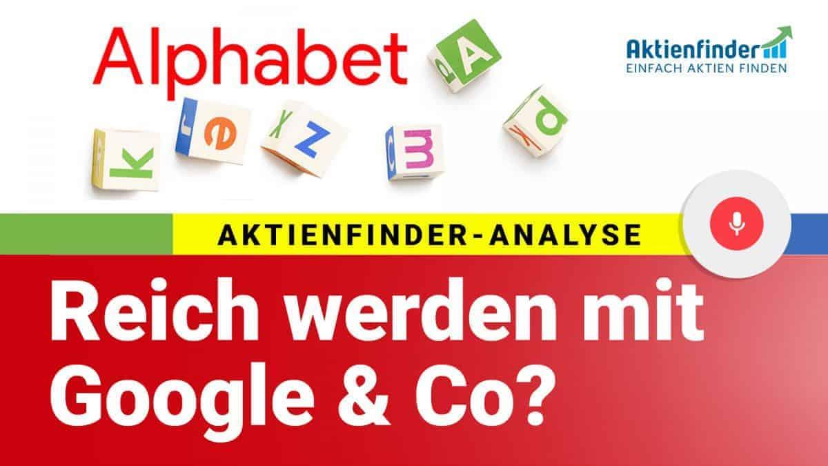 Alphabet Aktie - Reich werden mit Google und Co