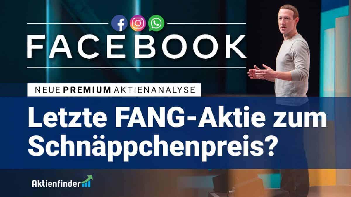 Facebook - Letzte FANG Aktie zum Schnäppchenpreis_blog