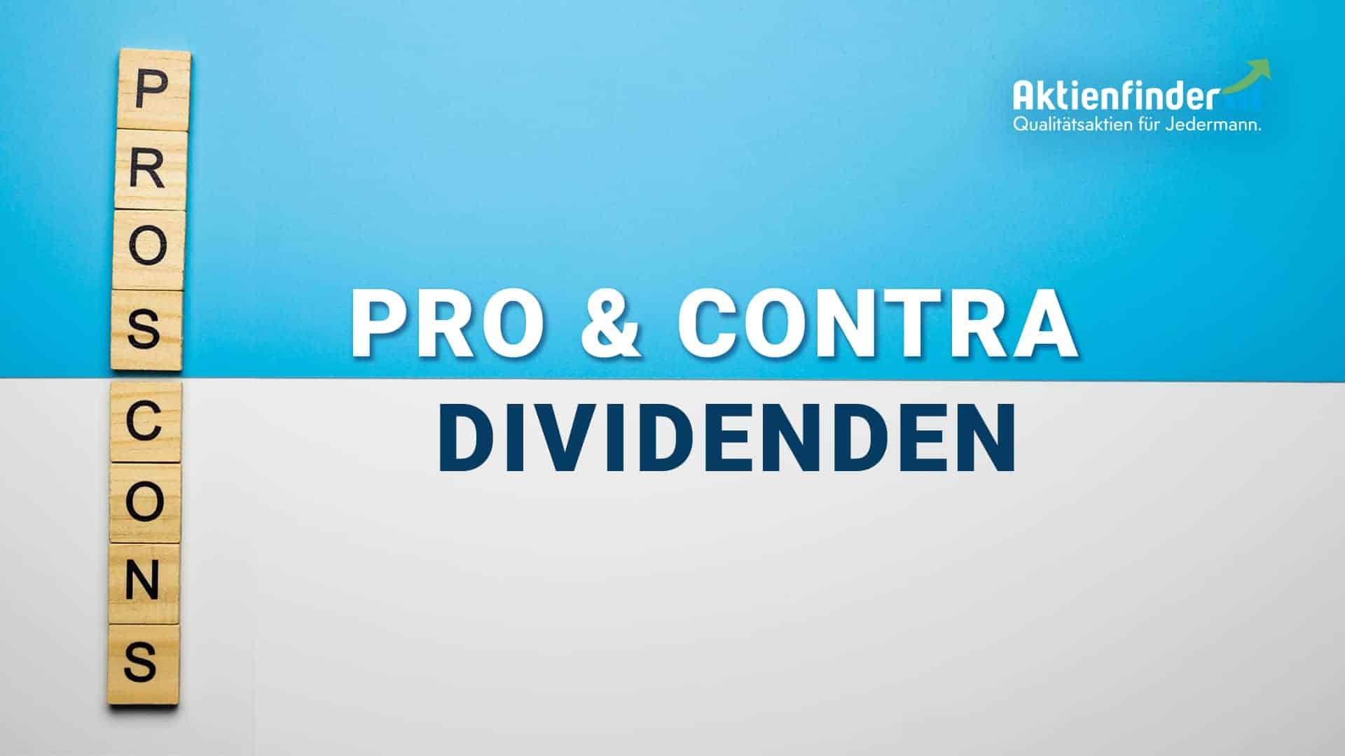 Pro und Contra Dividenden