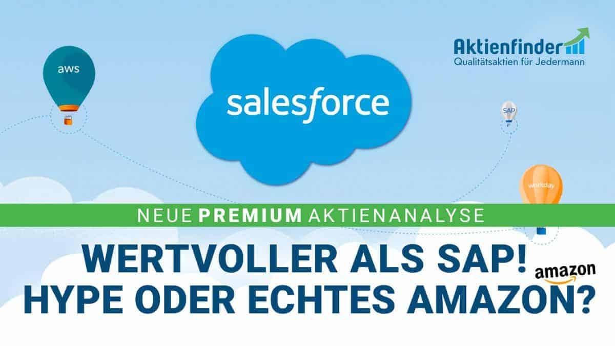 Salesforce Aktie - Wertvoller als Sap - Hype oder echtes Amazon