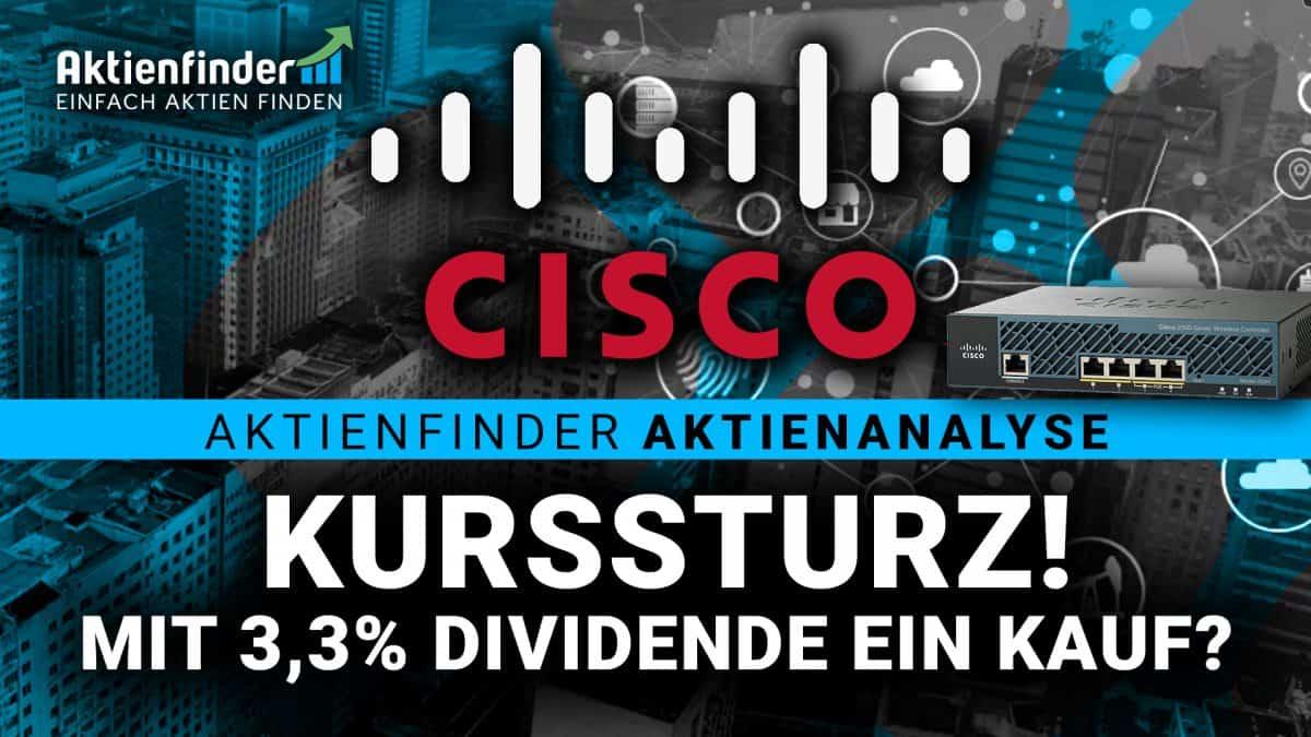 Cisco Aktie - Kurssturz! Mit 3,3 Prozent Dividende ein Kauf