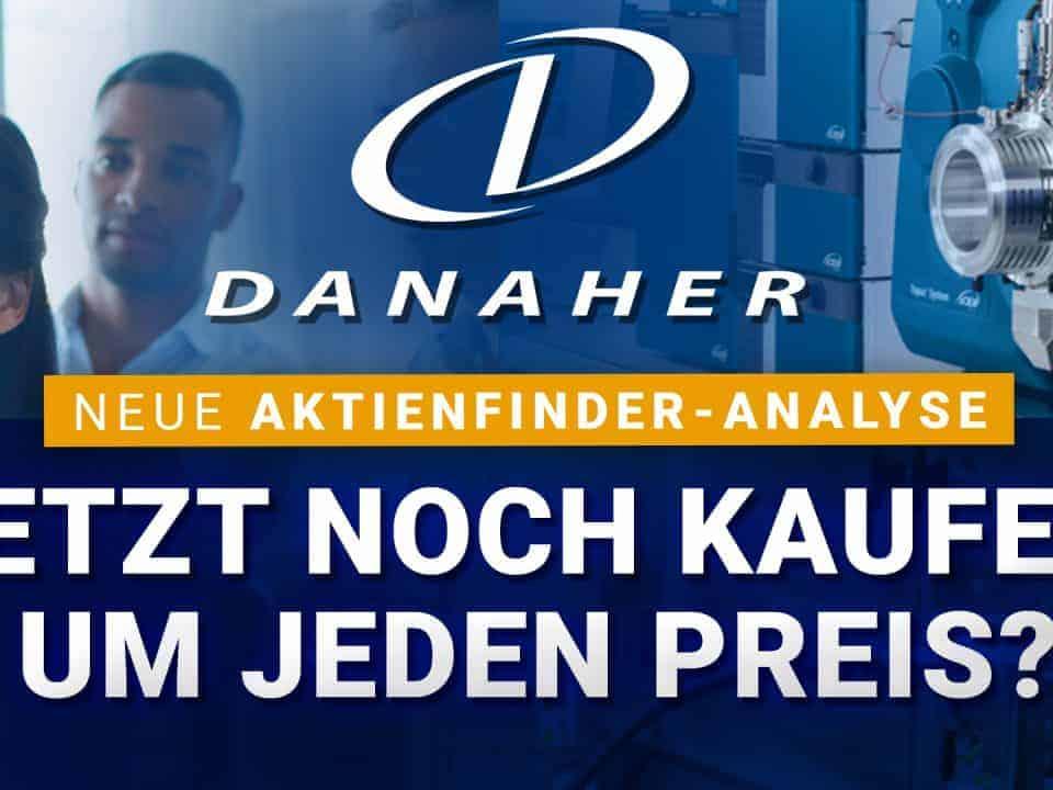 Danaher Aktie - Jetzt noch kaufen um jeden Preis