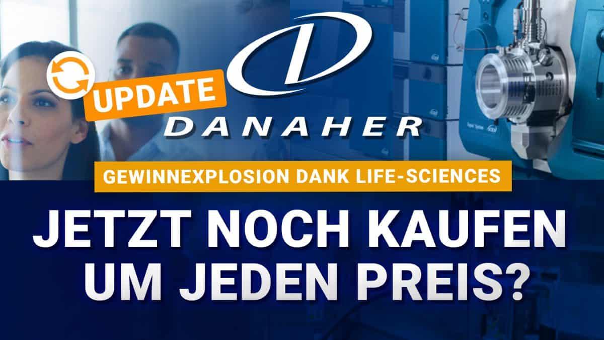 Danaher Aktie - Jetzt noch kaufen um jeden Preis - Aktienanalyse