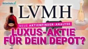 LVMH Aktienanalyse - Luxus Aktie fuer dein Depot
