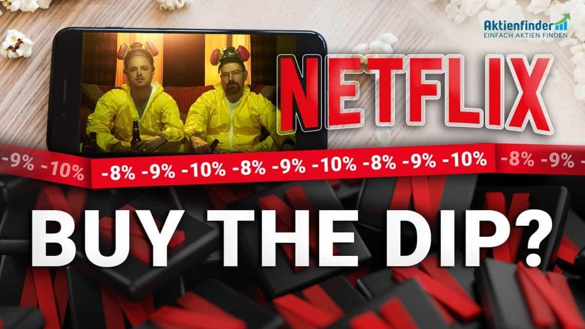Netflix Aktie - Buy the dip