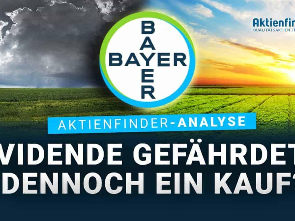 Bayer Aktienanalyse - Dividende gefährdet und dennoch ein Kauf