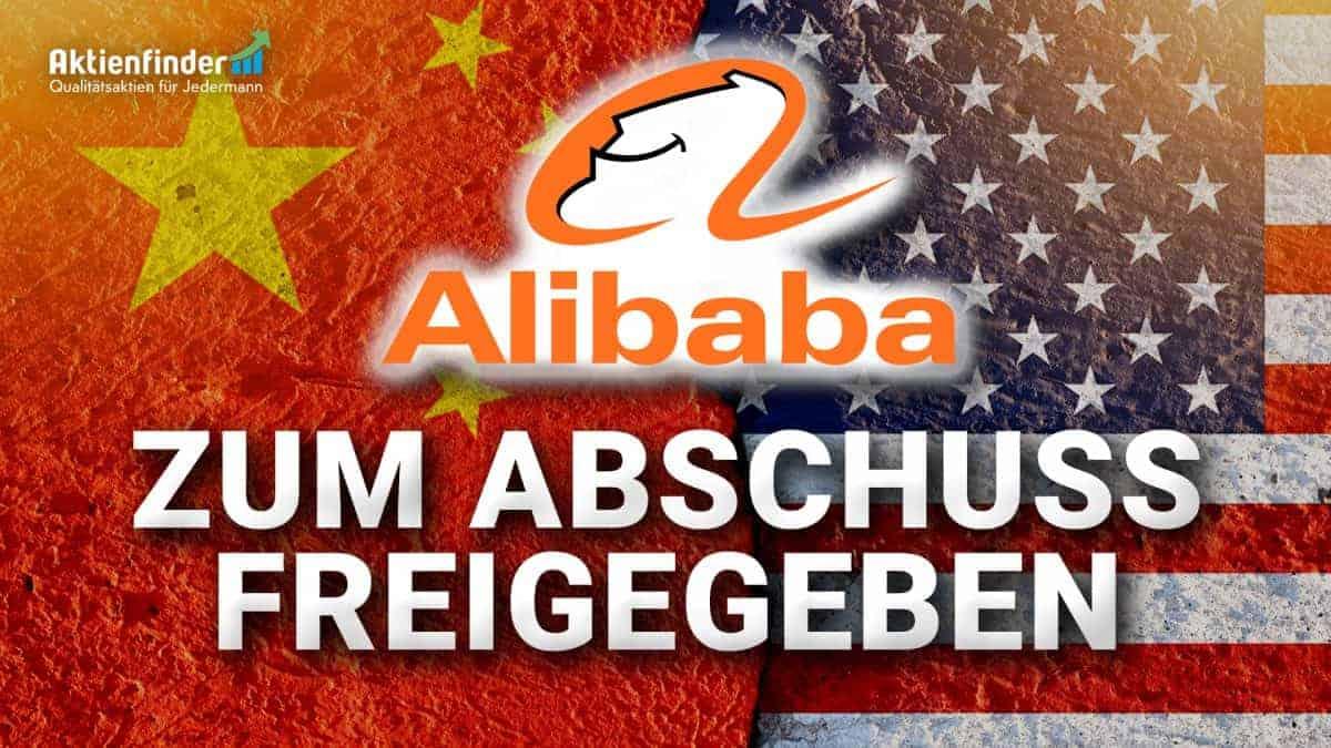 Alibaba Aktie - Zum Abschuss freigegeben