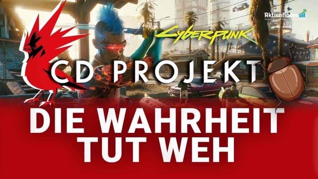 CD Projekt Aktie - Die Wahrheit tut weh