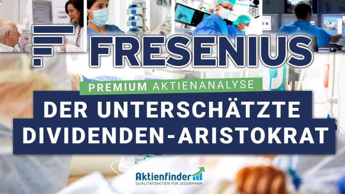 Fresenius Aktie - Der unterschätzte Dividenden-Aristokrat