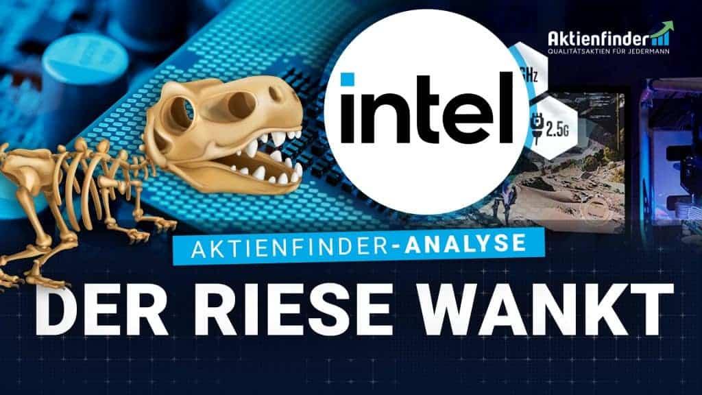 Intel Aktie - Der Riese wankt
