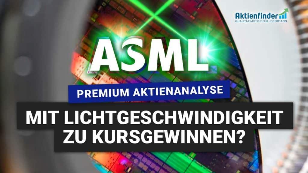 ASML Aktie - Mit Lichtgeschwindigkeit zu Kursgewinnen