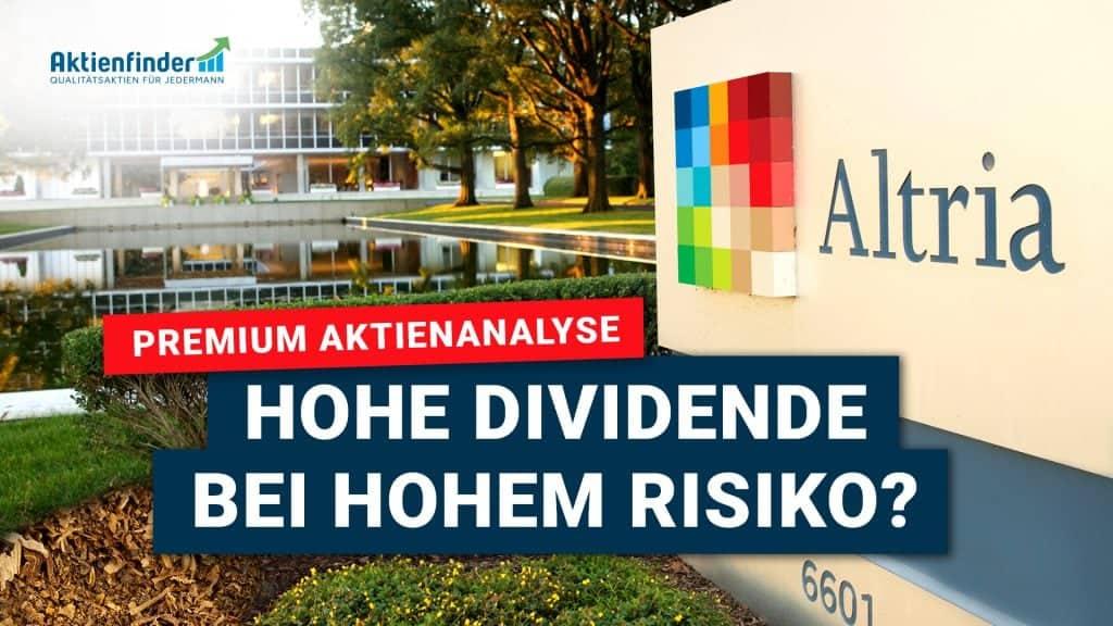 Altria Aktienanalyse - Hohe Dividende bei hohem Rendite