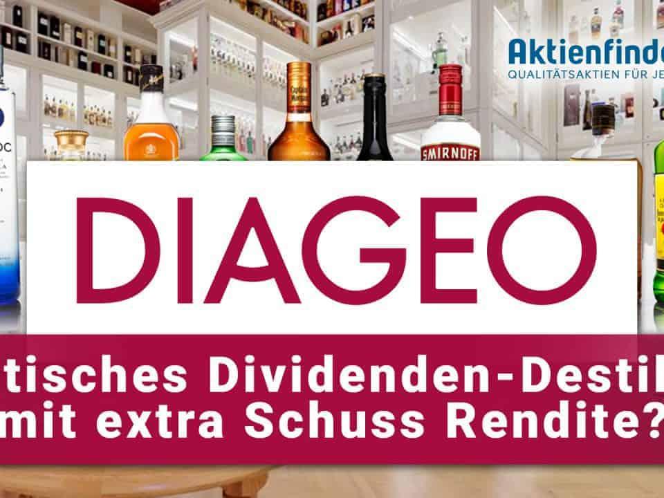Diageo Aktie - Britisches Dividenden-Destillat mit dem Schuss Rendite