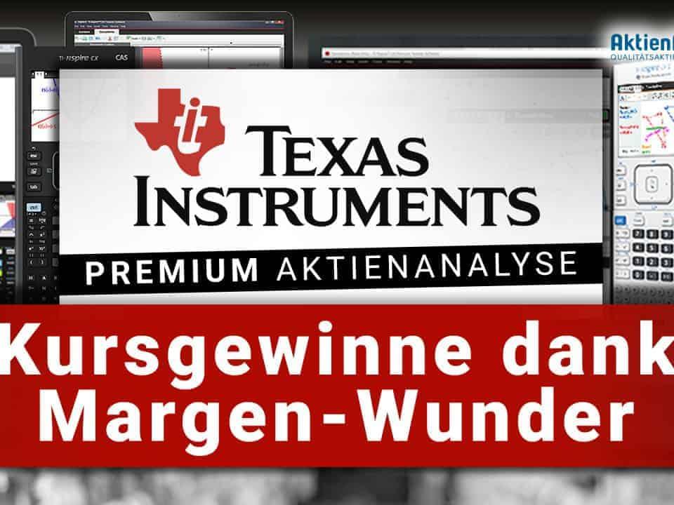 Texas Instruments Aktienanalyse - Kursgewinne dank Margen-Wunder