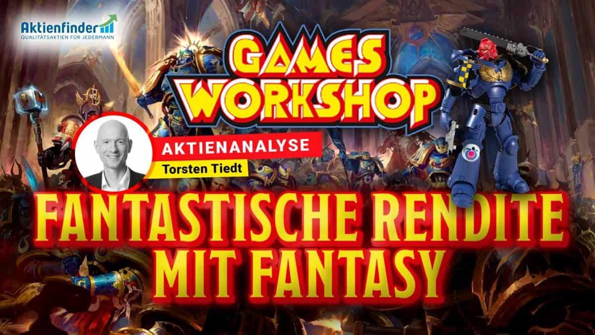 Games-Workshop Aktienanalyse -Fantastische Rendite mit Fantasy