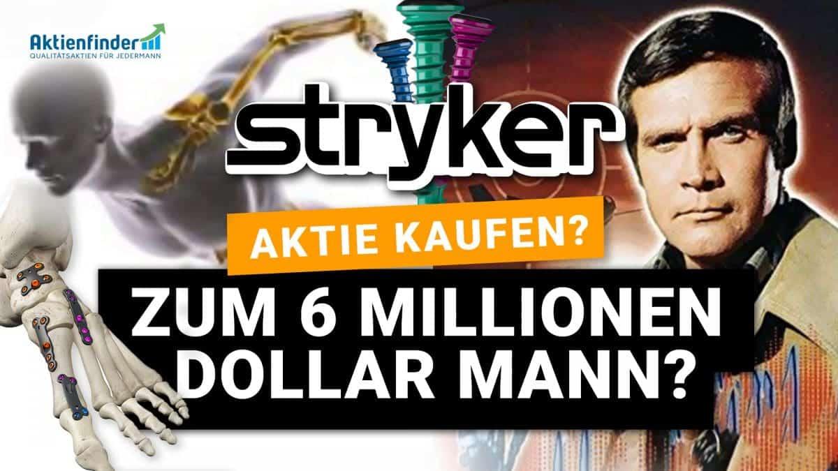 Mit der Stryker Aktie zum 6 Millionen Dollar Mann
