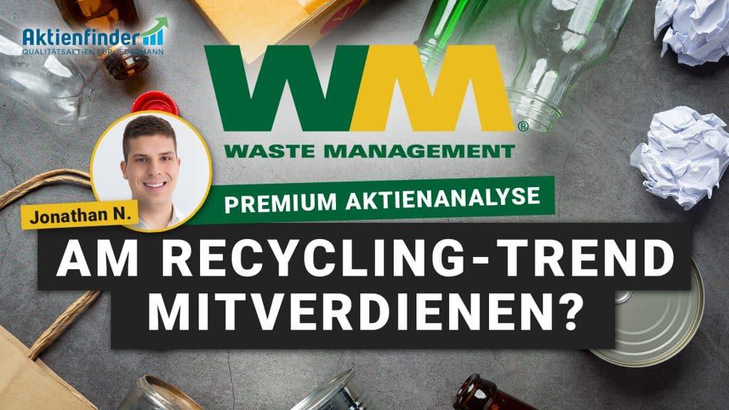 Waste Management Aktie - Am Recycling Trend mitverdienen