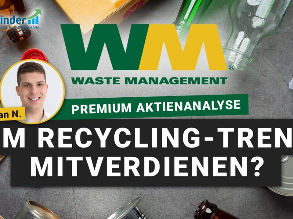 Waste Management Aktie - Am Recycling Trend mitverdienen
