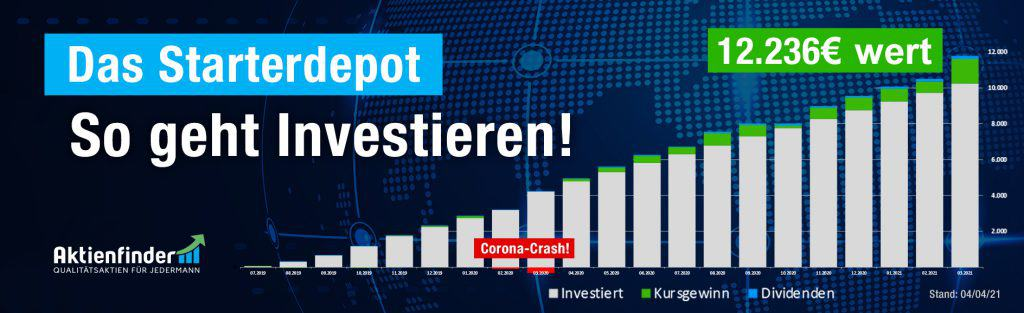 Das Starterdepot - So geht investieren - April 2021