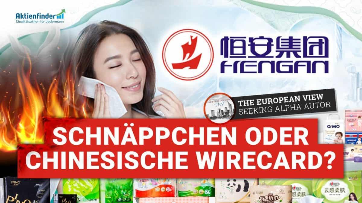 Hengan International Aktie - Schnaeppchen oder chinesische Wirecard