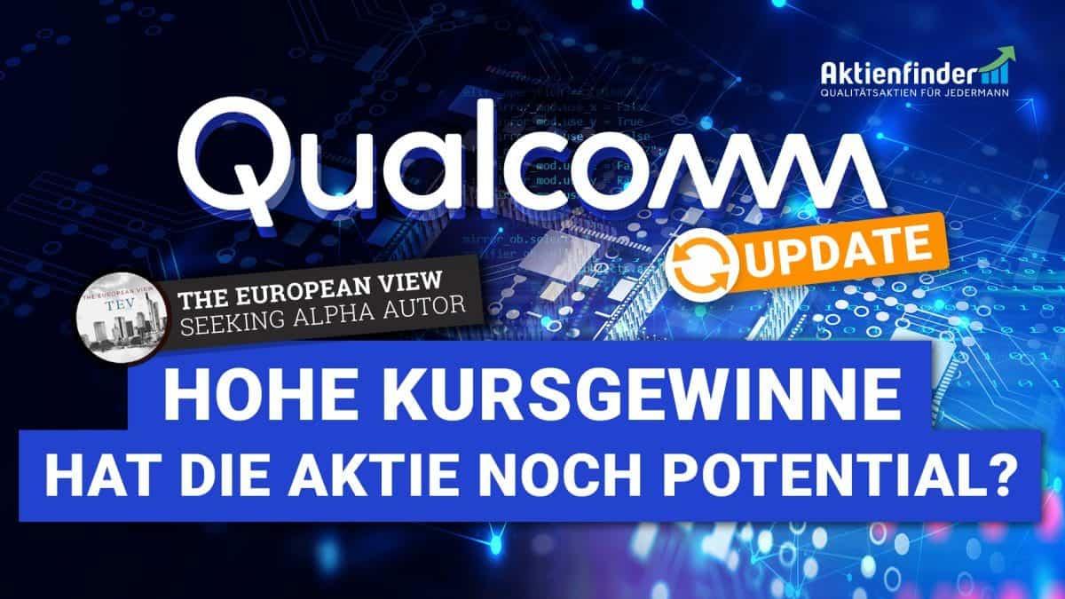 Qualcomm - Hat die Aktie noch Potential