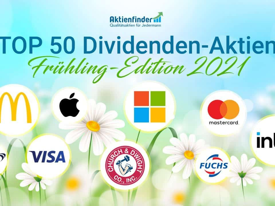 Top 50 Dividenden-Aktien im Frühling 2021