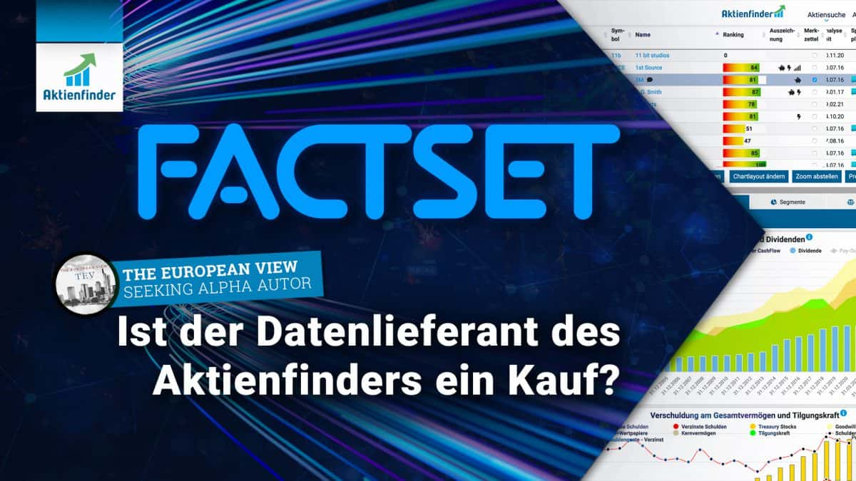 Factset Aktie - Ist der Datenlieferant des Aktienfinders ein Kauf