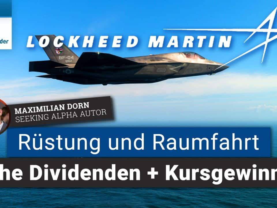 Lockheed Martin Aktienanalyse - Dividenden und Kursgewinne