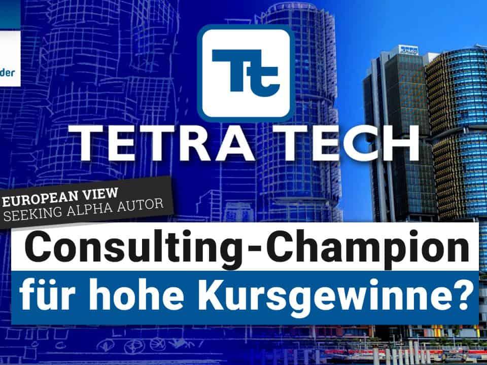 Tetra Tech Aktie - Consulting-Champion fuer hohe Kursgewinne