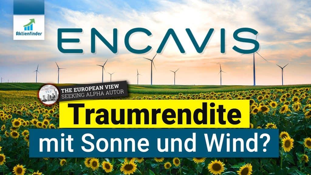 Encavis Aktie - Traumrendite mit Strom und Wind Aktienanalyse